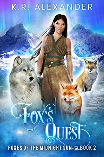 Fox's Quest: A Foxy Reverse Harem Shifter Romance (Foxes of the Midnight Sun Book 2) (English Edition)