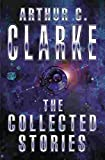 The Collected Stories Of Arthur C. Clarke (GOLLANCZ S.F.) [Idioma Inglés]...