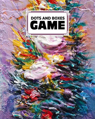 Dots And Boxes Game: Oil Painting Cover Dots & Boxes Activity Book - 120 Pages!, Dots and Boxes Game Notebook - Classic Pen & Paper Games (8.5 x 11 inches) by Michel Fritz