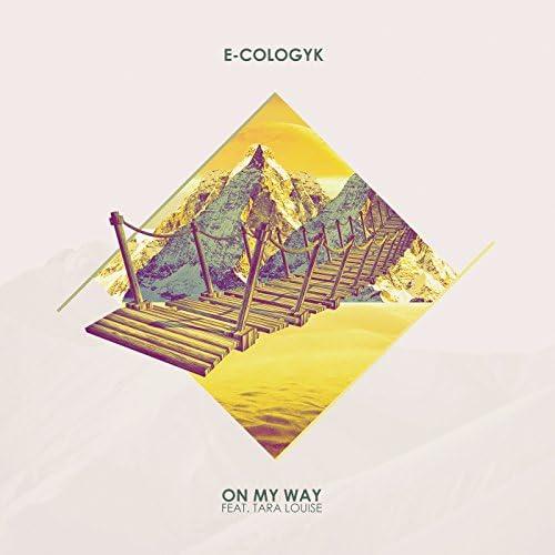 E-Cologyk feat. Tara Louise