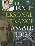 The Handy Personal Finance Answer Book (The Handy Answer Book Series)
