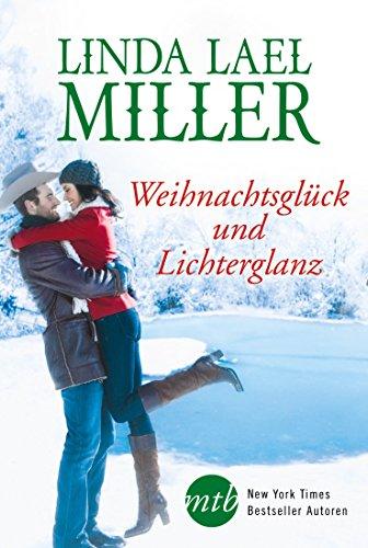 Weihnachtsglück und Lichterglanz (German Edition)