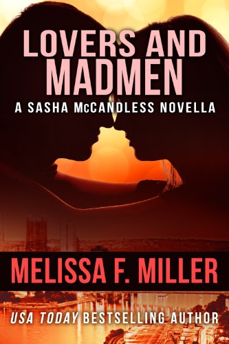 Lovers and Madmen: A Sasha McCandless Novella (Sasha & Leo Novella Book 1)