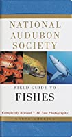 National Audubon Society Field Guide to Fishes: North America (National Audubon Society Field Guides)