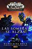 World of Warcraft: Shadowlands - Las sombras se alzan