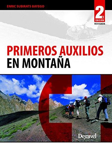 Primeros auxilios en montaña (Manuales Desnivel)