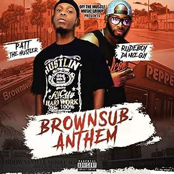 Brownsub Anthem