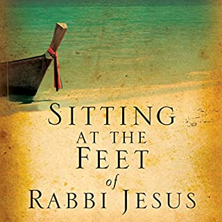 Sitting at the Feet of Rabbi Jesus audiobook cover art
