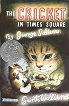 The Cricket in Times Square (Chester Cricket and His Friends) by Selden, George (1960) Hardcover