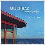Milchbar // Seaside Season 5 von Blank & Jones