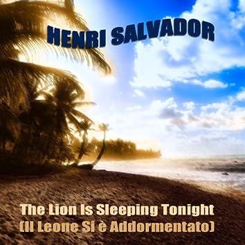 The Lion Is Sleeping Tonight / Il Leone Si è Addormentato