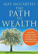 The Path to Wealth: Seven Spiritual Steps to Financial Abundance