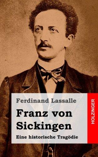 Franz von Sickingen: Eine historische Tragödie