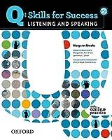 Q: Skills for Success Listening & Speaking 2