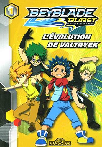 Beyblade Burst Évolution - Tome 1 - L'évolution de Valtryek (1)
