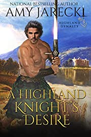 A Highland Knight's Desire: Scottish Historical Romance (Highland Dynasty Book 2)