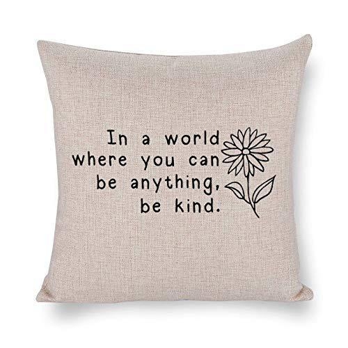In A World Where You Can Be Anything Be Kind Inspirational Citazioni, federa decorativa in lino, decorazione rustica per la casa, 30 x 30 cm