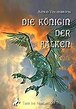 Die Königin der Falken (Über die Nebelbrücke 9)