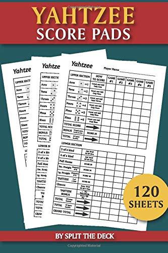 "Yahtzee Score Pads - 120 Sheets: The Ultimate Yatzee Dice Game Score Sheets 6""x9"""