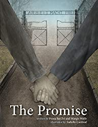 The Promise by Pnina Bat Zvi and Margie Wolfe, illustrated by Isabella Cardinal