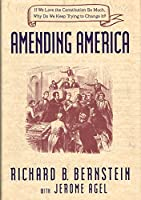 AMENDING AMERICA: HOW THE...
