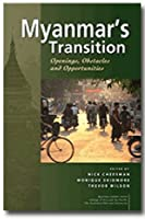 Myanmar's Transition: Openings, Obstacles and Opportunities