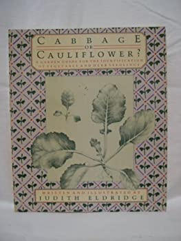 Cabbage or cauliflower?: A garden guide for the identification of vegetable and herb seedlings 0879234970 Book Cover