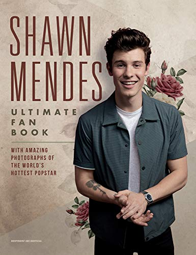 Mendes, S: Shawn Mendes: The Ultimate Fan Book (Y)