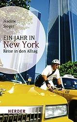 Books: Ein Jahr in New York | Nadine Sieger - q? encoding=UTF8&ASIN=3451059460&Format= SL250 &ID=AsinImage&MarketPlace=DE&ServiceVersion=20070822&WS=1&tag=exploredreamd 21