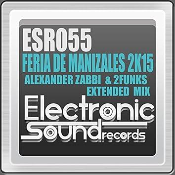 Feria De Manizales 2K15 (Extended Mix)
