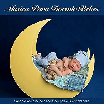 Musica Para Dormir Bebes: Canciones de cuna de piano suave para el sueño del bebé