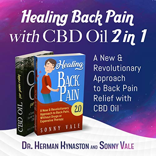 Healing Back Pain with CBD Oil: 2 in 1 cover art