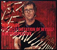 The Best Imitation Of Myself: A Retrospective by Ben Folds (2011-10-11)