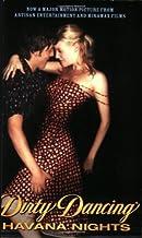 Dirty Dancing Havana Nights by Amanda Bader (December 19,2003)