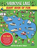 Syracuse Lake Giant Book of Fun: Coloring, Games, Journal Pages, and special Syracuse Lake Memories!
