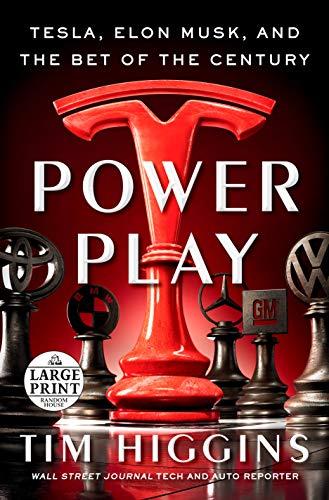 Power Play: Tesla, Elon Musk, and the Bet of the Century (Random House Large Print)
