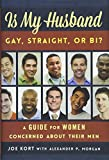 Image of Is My Husband Gay, Straight, or Bi?: A Guide for Women Concerned about Their Men