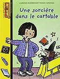 Une sorciere dans le cartable by Laurence Kleinberger(2003-09-10) - 01/01/2003