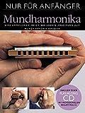 Nur Für Anfänger Mundharmonika Buch+Cd: Lehrmaterial, CD für Mundharmonika...