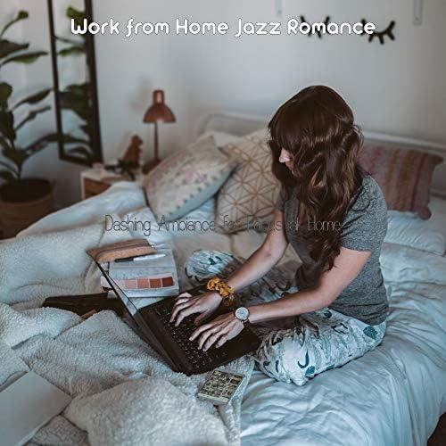 Work from Home Jazz Romance