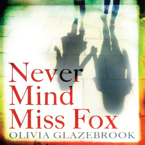 Never Mind Miss Fox cover art