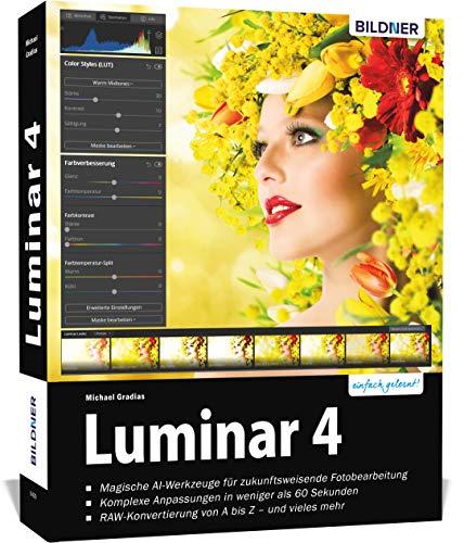 Luminar 4 - Das große Praxishandbuch