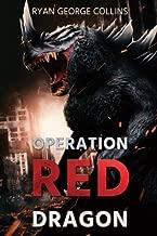 Operation Red Dragon: The Daikaiju Wars: Part One
