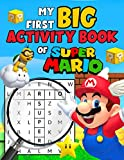 My First Big Actitivity Book Of Super Mario: The Book Features Lots Of Cool Phone-Free Games With Lots Of Super Mario Illustrations