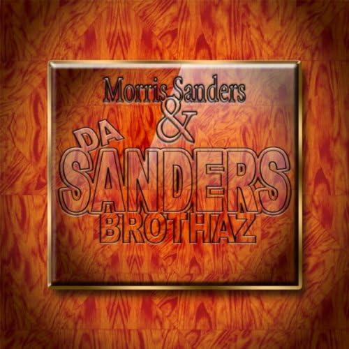 Morris Sanders & Da Sanders Brothaz