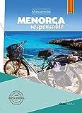 Menorca responsable (Alhenamedia responsable) (Catalan Edition)