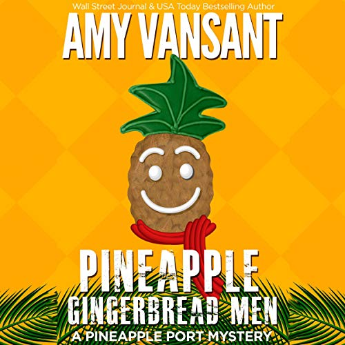 Pineapple Gingerbread Men audiobook cover art