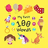 My First 100 Words: A Fun Learning Activity Picture Book For Kids 1-3 Year Old's (English Edition)