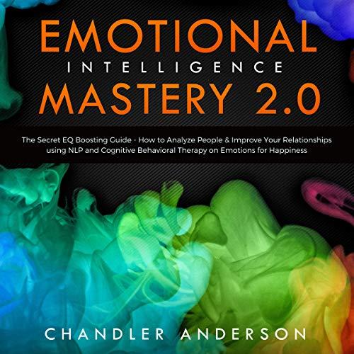 Emotional Intelligence Mastery 2.0 audiobook cover art