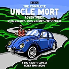 The Complete Uncle Mort Adventures - North Country, South Country & Celtic Fringe